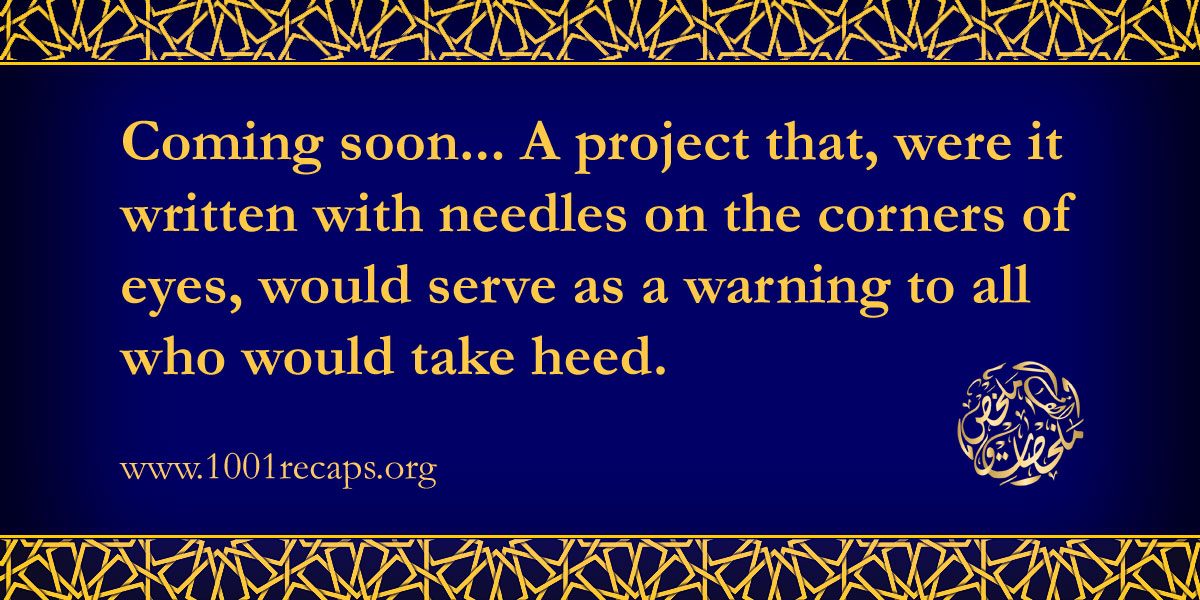 A project that, were it written with needles on the corners of eyes, would serve as a warning to all who take heed.